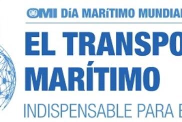 """""""El Transporte Marítimo, indispensable para el Mundo"""" Lema para el Día Marítimo Mundial de la OMI"""